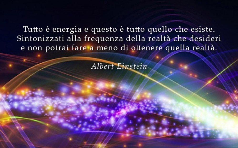 Ben noto Tutto è energia, sintonizzati sulle giuste frequenze! - Visione  JD54
