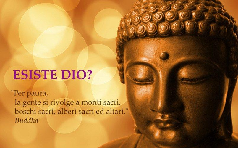 Dio esiste? Buddha risponde
