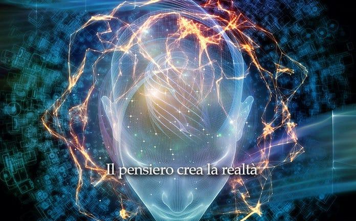 pensiero crea realtà