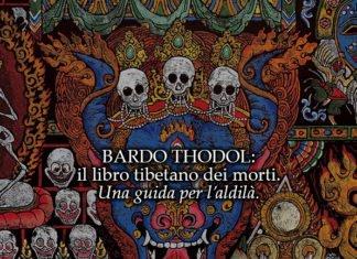 bardo thodol libro tibetano dei morti