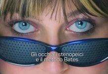 occhiali stenopeici metodo bates