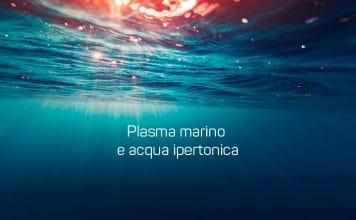 plasma marino acqua ipertonica